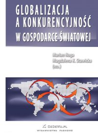 Globalizacja a konkurencyjność w gospodarce światowej - Prof. Marian Noga - ebook