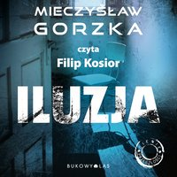 Iluzja - Mieczysław Gorzka - audiobook