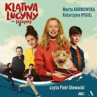 Klątwa Lucyny, czyli Tarapaty 2 - Katarzyna Rygiel - audiobook