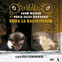 Kuna za kaloryferem - Adam Wajrak - audiobook