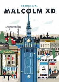 Edukacja - Malcolm XD - ebook