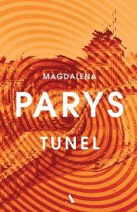 Tunel - Magdalena Parys - ebook