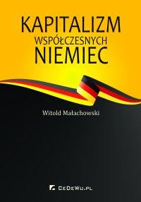 Kapitalizm współczesnych Niemiec - Witold Małachowski - ebook