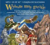 Wybrane mity greckie - Tamara Michałowska - audiobook