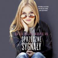 Sprzeczne sygnały - Kasia Bulicz-Kasprzak - audiobook