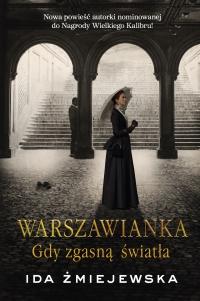 Warszawianka. Gdy zgasną światła - Ida Żmiejewska - ebook