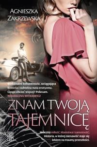 Znam twoją tajemnicę - Agnieszka Zakrzewska - ebook