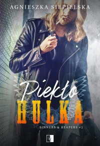 Piekło Hulka - Agnieszka Siepielska - ebook