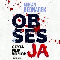 Obsesja - Adrian Bednarek - audiobook
