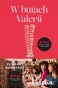 W butach Valerii. Valeria. Tom 1 - Elisabet Benavent - ebook