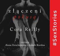 Złączeni pokusą - Cora Reilly - audiobook