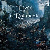 Pieśń o Rolandzie - Autor nieznany - audiobook