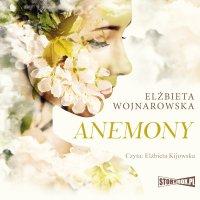 Anemony - Elżbieta Wojnarowska - audiobook