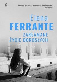 Zakłamane życie dorosłych - Elena Ferrante - ebook