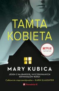 Tamta kobieta - Mary Kubica - ebook