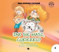 Jak się masz, Cukierku? - Waldemar Cichoń - audiobook