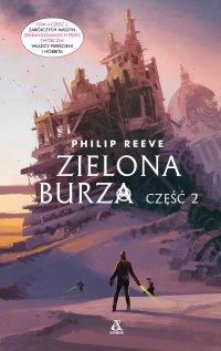 Zielona Burza. Część 2 - Philip Reeve - ebook