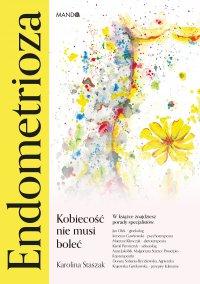 Endometrioza - Karolina Staszak - ebook