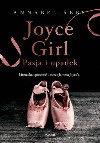 Joyce Girl - Annabel Abbs - ebook