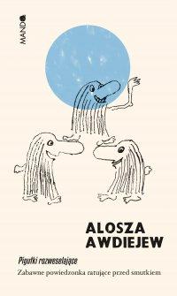 Pigułki rozweselające - Alosza Awdiejew - ebook