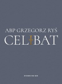 Celibat - Grzegorz Ryś - ebook