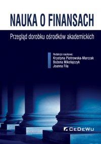 Nauka o finansach. Przegląd dorobku ośrodków akademickich - Krystyna Piotrowska-Marczak - ebook