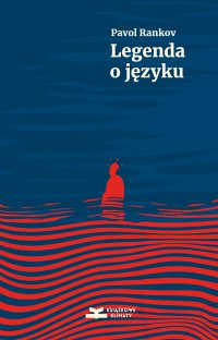 Legenda o języku - Pavol Rankov - ebook