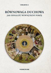 Równowaga duchowa - Stanisław Biel SJ - ebook