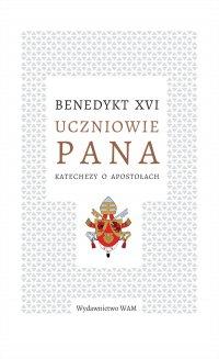 Uczniowie Pana - Benedykt XVI - ebook