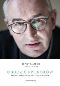 Obudzić proroków - bp Piotr Jarecki - ebook