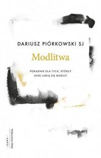 Modlitwa - Dariusz Piórkowski SJ - ebook