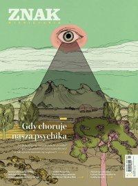 Miesięcznik Znak nr 784: Gdy choruje nasza psychika - Opracowanie zbiorowe - eprasa