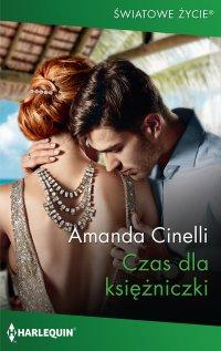 Czas dla księżniczki - Amanda Cinelli - ebook