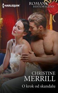 O krok od skandalu - Christine Merrill - ebook