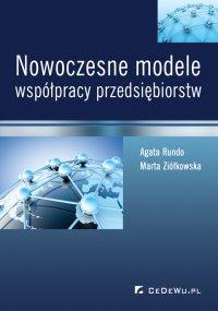 Nowoczesne modele współpracy przedsiębiorstw - Agata Rundo - ebook