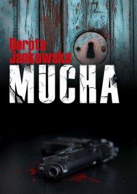 Mucha - Dorota Jankowska - ebook