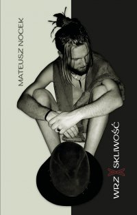 Wrzaskliwość - Mateusz Nocek - ebook