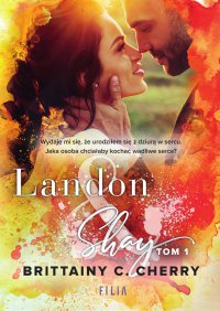 Landon & Shay. Tom 1 - Brittainy C. Cherry - ebook