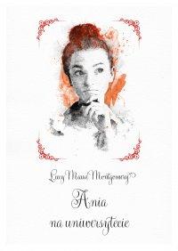 Ania na uniwersytecie - Lucy Maud Montgomery - ebook