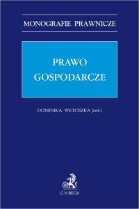 Prawo gospodarcze - Dominika Wetoszka - ebook