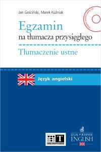 Egzamin na tłumacza przysięgłego. Tłumaczenie ustne. Język angielski - Jan Gościński - ebook