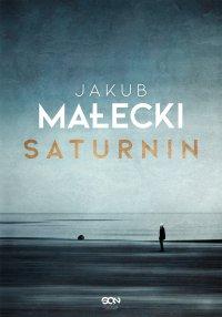 Saturnin - Jakub Małecki - ebook
