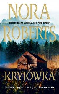 Kryjówka - Nora Roberts - ebook