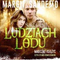 Saga o Ludziach Lodu. Magiczny księżyc. Tom XXXVI - Margit Sandemo - audiobook