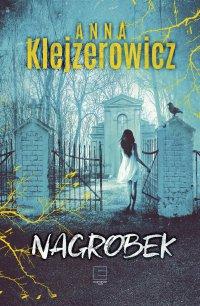 Nagrobek - Anna Klejzerowicz - ebook