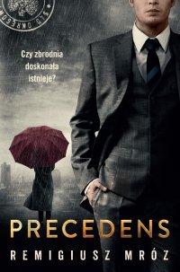 Precedens - Remigiusz Mróz - ebook