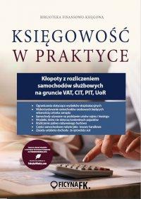 Kłopoty z rozliczeniem samochodów służbowych na gruncie VAT, CIT, PIT, UoR - Tomasz Krywan - ebook