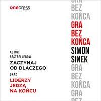 Gra bez końca - Simon Sinek - audiobook