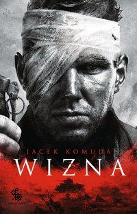 Wizna - Jacek Komuda - ebook