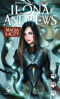 Magia łączy - Ilona Andrews - ebook